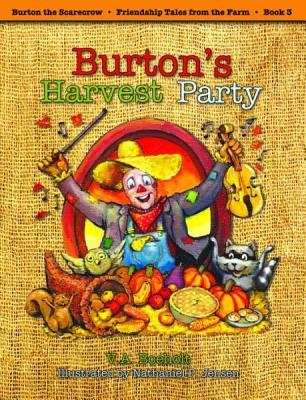 Burton's Harvest Party By Boeholt, V. A./ Jensen, Nathaniel (ILT)